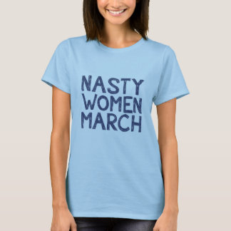 nasty women march tshirt