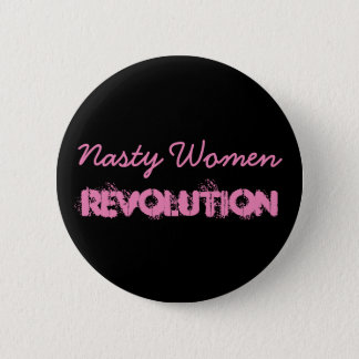 Nasty Women Revolution 6 Cm Round Badge