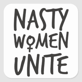 Nasty Women Unite Square Sticker