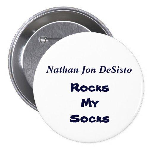 Nathan Jon DeSisto, Rocks My Socks Button