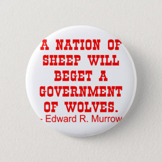 Nation Of Sheep Beget Government Of Wolves 6 Cm Round Badge