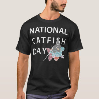 National Catfish Day June 25 T-Shirt