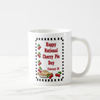National Cherry Pie Day February 20 Basic White Mug