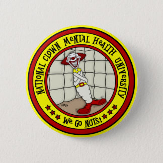 National Clown Mental Health University 6 Cm Round Badge