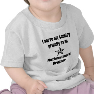 National Guard Brother Serve Country Tshirts