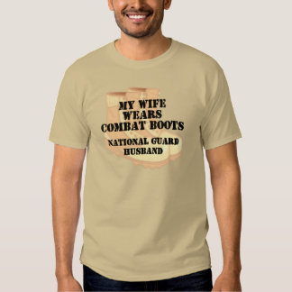 National Guard Husband Desert Combat Boots Tshirt