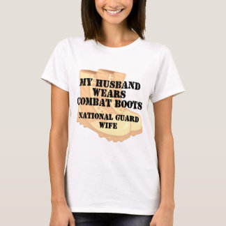 National Guard Wife Desert Combat Boots T-Shirt