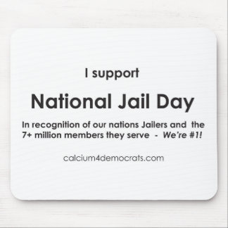 National Jail Day Mouse Pad