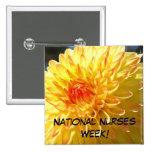 National Nurses Week! buttons Orange Dahlia
