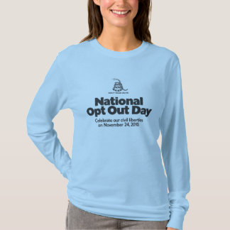 National Opt Out Day shirt