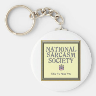 National Sarcasm Society Basic Round Button Key Ring