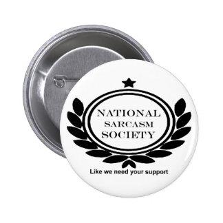 National Sarcasm Society Humor Quote 6 Cm Round Badge