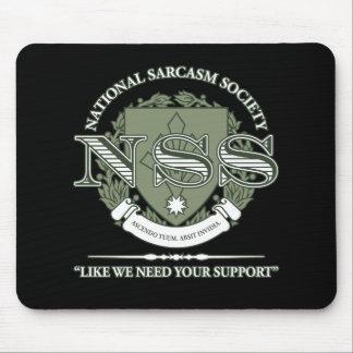 National Sarcasm Society Mouse Mat