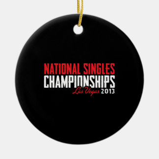 National Singles Championships Las Vegas 2013 Christmas Ornament