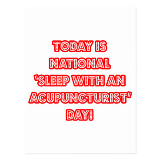 National 'Sleep With an Acupuncturist' Day Postcard
