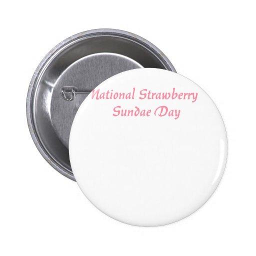 National Strawberry Sundae Day Button