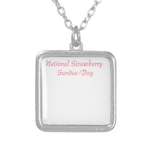 National Strawberry Sundae Day Pendant