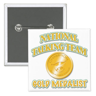 National Talking Team Gold Medalist Buttons