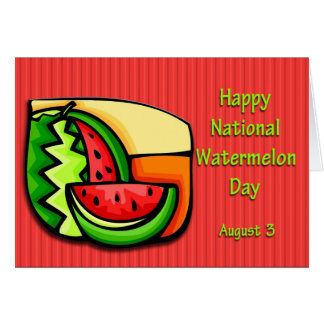National Watermelon Day August 3 Card