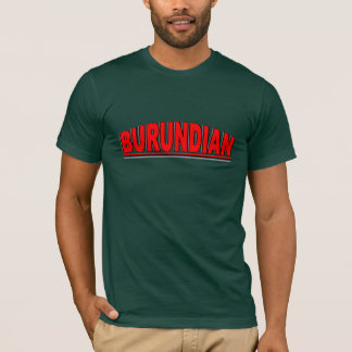 "Nationalities - ""Burundian"" T-Shirt"