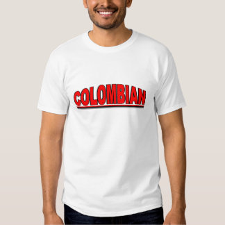 "Nationalities - ""Colombian"" Tshirts"