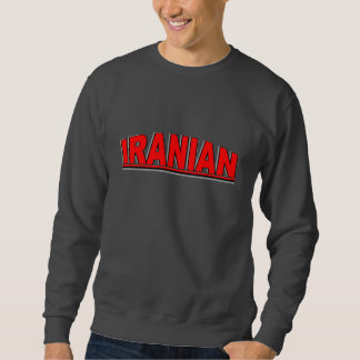 "Nationalities - ""Iranian"" Sweatshirt"