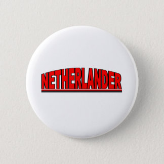 "Nationalities - ""Netherlander"" 6 Cm Round Badge"