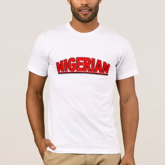 "Nationalities - ""Nigerian"" T-Shirt"