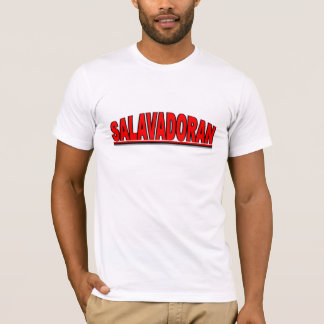 "Nationalities - ""Salvadoran"" T-Shirt"