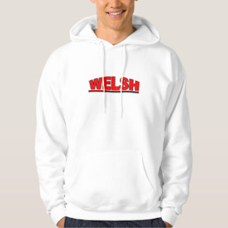 "Nationalities - ""Welsh"" Hoodie"