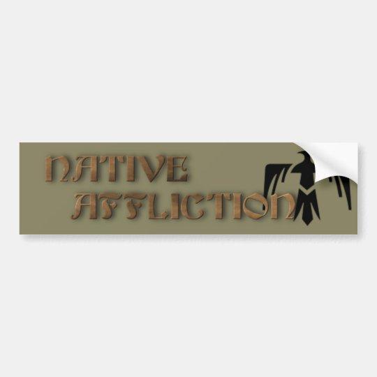 Native Affliction Bumper Sticker