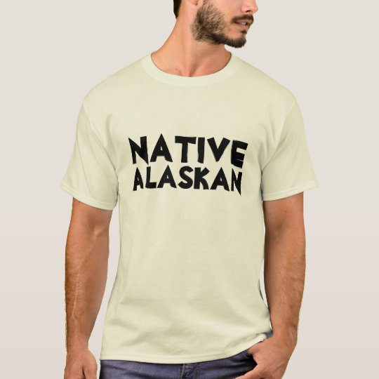 NATIVE ALASKAN T-Shirt