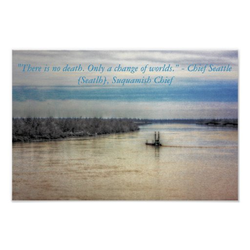 Native American Quote Chief Seattle Poster