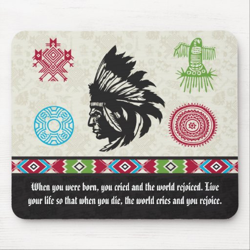 Native American Symbols and Wisdom - Chief Mouse Pads