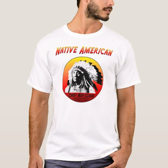 Native American w/Chief Red Cloud T-Shirt