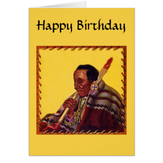 Native American Warrior Peace Pipe Birthday Card
