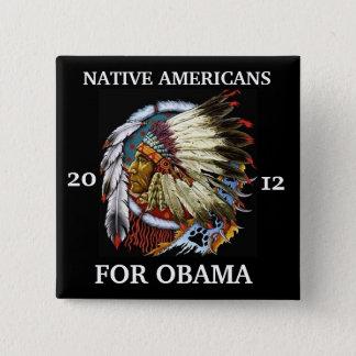 Native Americans for Obama 2012 15 Cm Square Badge