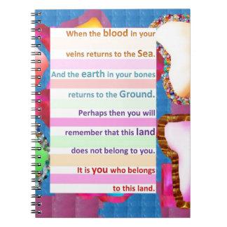 NATIVE Spiritual Wisdom - You belong to the LAND Note Book