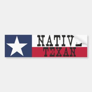 Native Texan Bumper Sticker