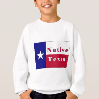Native Texan Lone Star Flag Sweatshirt