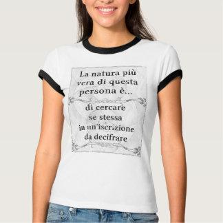 Natura più vera: iscrizione decifrare significato t shirts