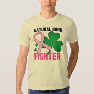 Natural Born Fighter St Patricks Day Breast Cancer T Shirts