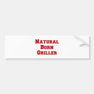 natural-born-griller-fresh-burg.png bumper sticker