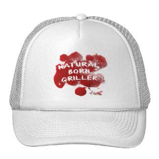 NATURAL BORN GRILLER - Funny Blood Hat