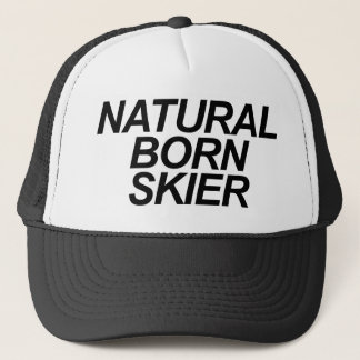 Natural Born Skier Trucker Hat