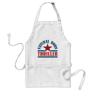 Natural Born Thriller apron – choose style, color