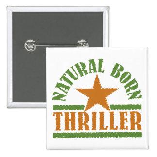 Natural Born Thriller custom button
