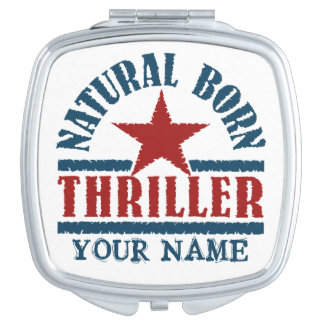 Natural Born Thriller custom pocket mirror Vanity Mirror