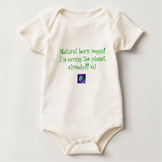 Natural born vegan! I'm saving the planet alrea... Baby Bodysuit