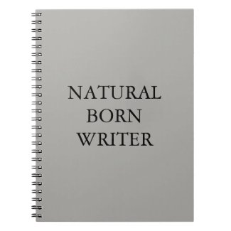 Natural Born Writer Spiral Notebook